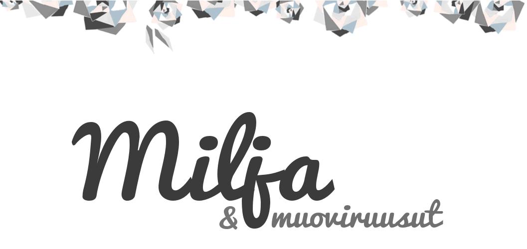 Milja & Muoviruusut