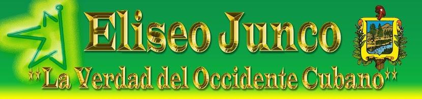 Eliseo Junco **La verdad del Occidente Cubano**