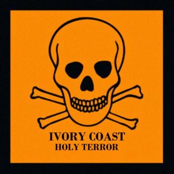 Ivory Coast Holy Terror EP
