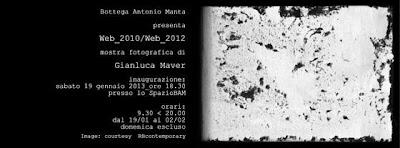 L'invito alla mostra Web_2010/Web_2012 di Gianluca Maver