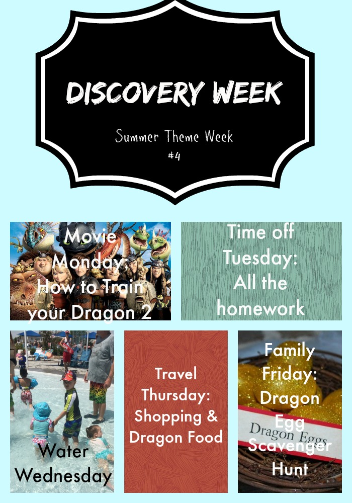 Summer Theme Weeks, Discovery week, How to train your dragon week, potty training.