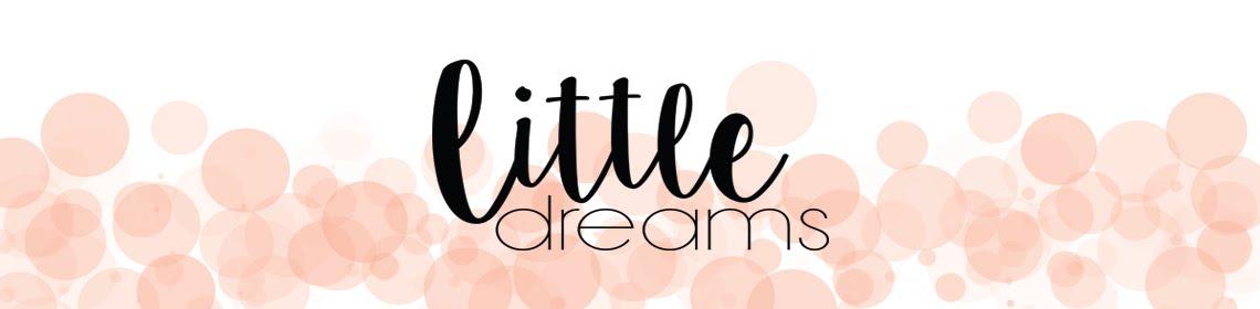 Little Dreams