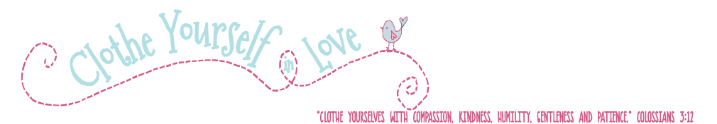 Clothe Yourself in Love