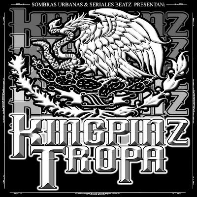 Sombras Urbanas y Seriales Beatz presentan Kingpinz Tropa