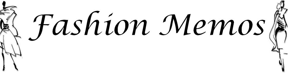 Fashion Memos