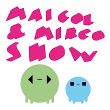 MAICOL&MIRCO SHOW, la strip