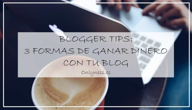 OnlyNess: Blogger tips