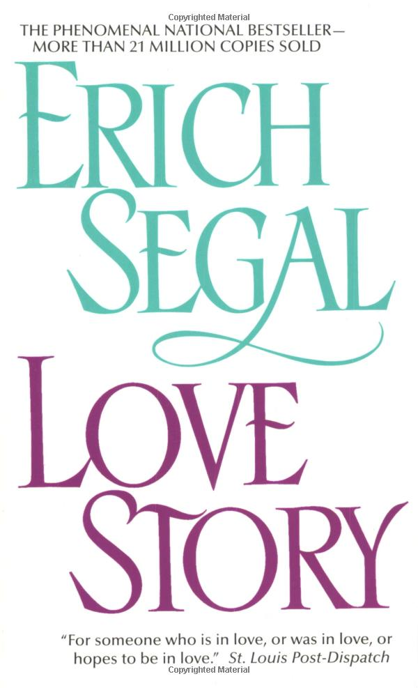 the demonstration of love and emotions in erich segals novel love story Erich segal's love story is a fast read about the romance between two college students, oliver and jennifer, who get married several days after graduation the tale is somewhat reminiscent of.