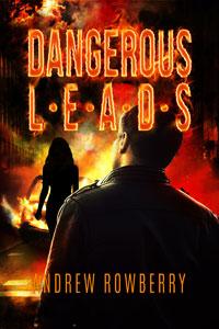 DANGEROUS LEADS