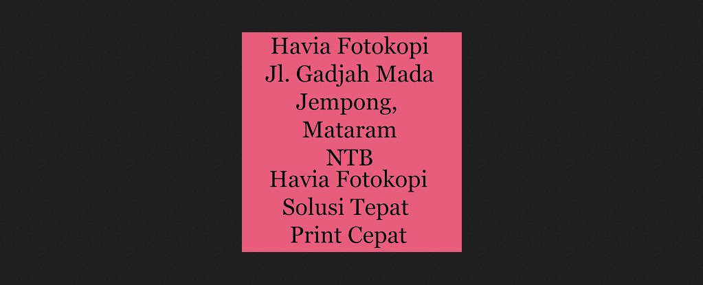 Havia Lombok Copy Center Mataram lombok