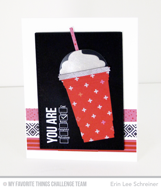 Tasty Drink Card by Erin Lee Schreiner featuring the Laina Lamb Designs Stay Cool stamp set and Cool Cup Die-namics #mftstamps
