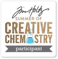 Tim Holtz Summer of Creative Chemistry