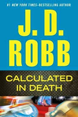 https://www.goodreads.com/book/show/17193730-calculated-in-death