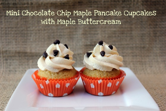 ... : Mini Chocolate Chip Maple Pancake Cupcakes with Maple Buttercream