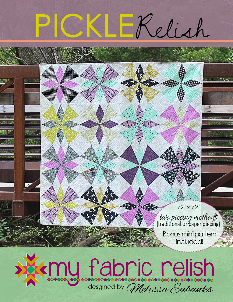 New Quilt Patterns For 2015 : my fabric relish: NEW! Pickle Relish Quilt Pattern