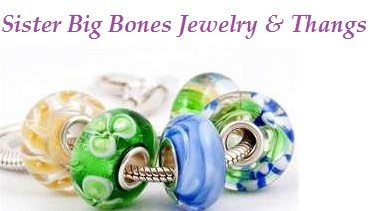 Sista Big Bones Jewlery and Thangs!