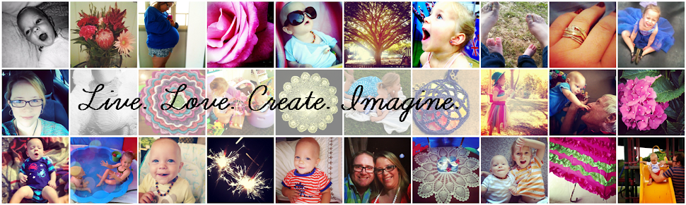 Live. Love. Create. Imagine...