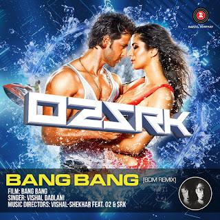 BANG BANG O2 & SRK BDM REMIX