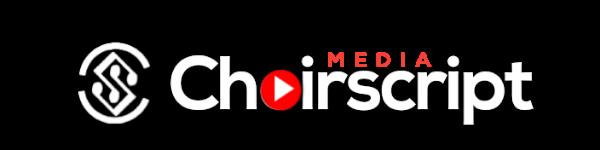 Choir Script Media