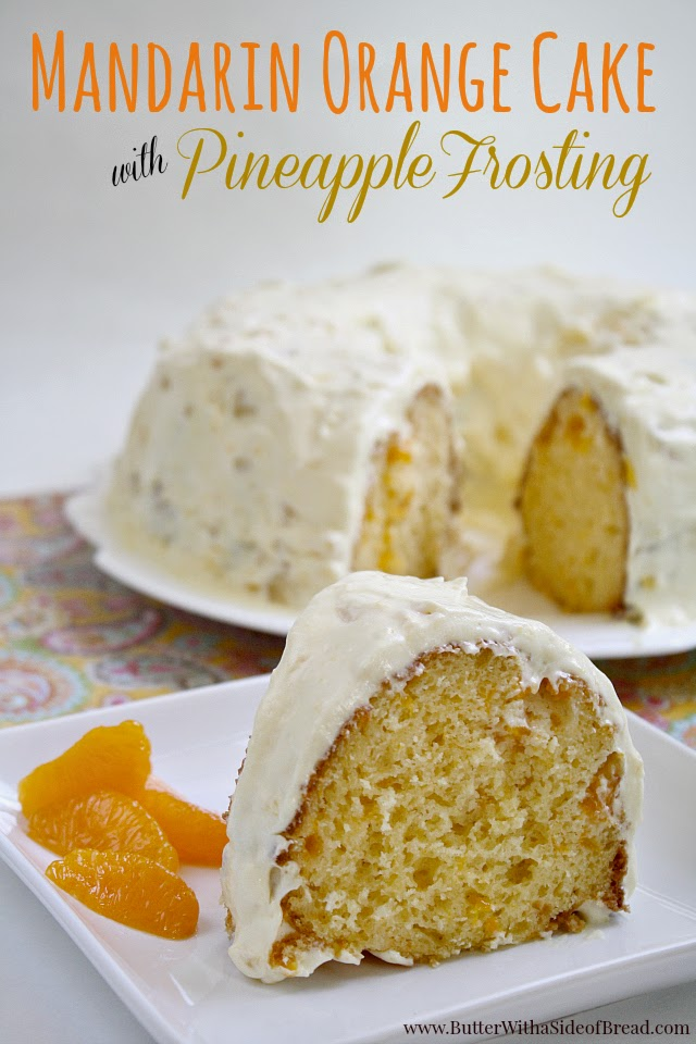 Butter With a Side of Bread: Mandarin Orange Cake with Pineapple Frosting