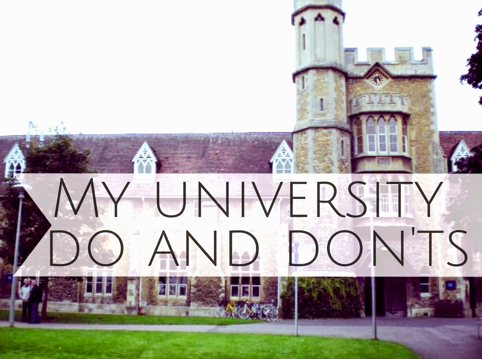 What to do and what not to do at uni
