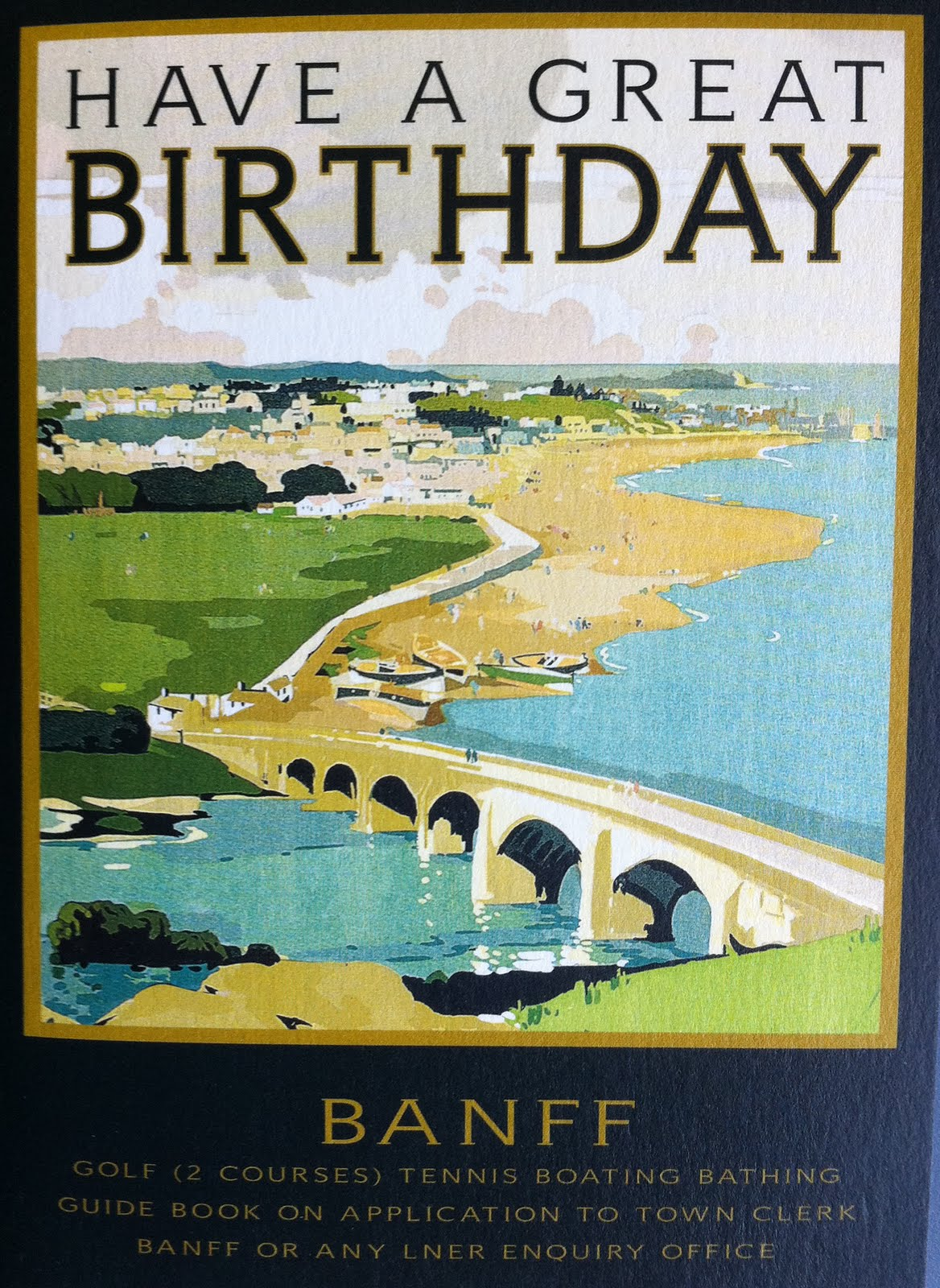 Vintage Is Still Big Business Taking A Travel Poster And Slapping Happy Birthday On It Usually Works Treat Because Men By Large