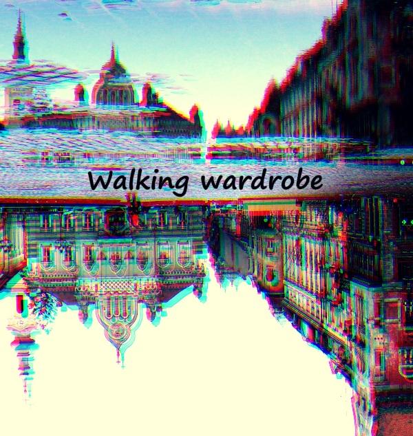 Walking wardrobe