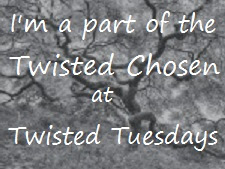 TWISTED TUESDAYS