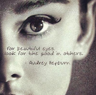 Audrey Hepburn said