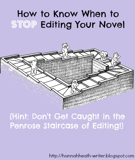 Hannah Heath: How to Know When to Stop Editing Your Novel