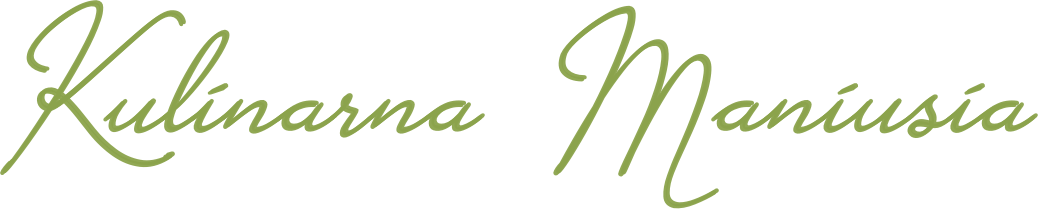 Kulinarna Maniusia - blog kulinarny