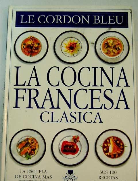 el rincon de la gastronomia cocina cl sica francesa