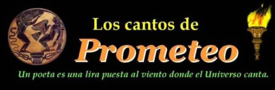 Los cantos de Prometeo