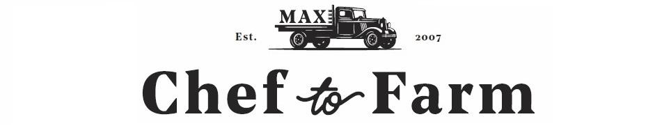 Max's Chef To Farm