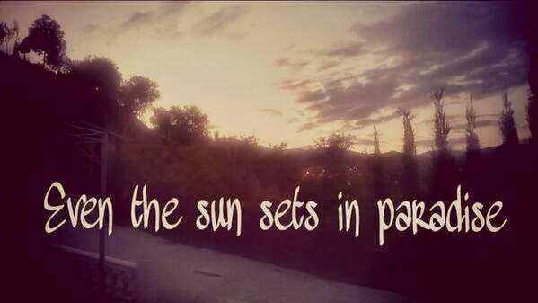 Even the sun sets...