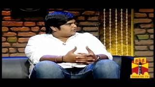 Thenali Darbar – Karthik Subbaraj  01.09.2013  Thanthi TV