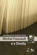 LIVRO FOUCAULT E O DIREITO