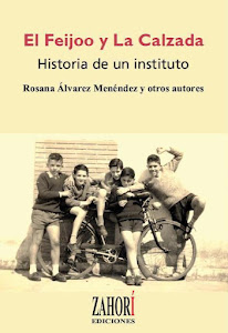 El Feijoo y La Calzada. Historia de un instituto