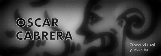 OSCAR CABRERA - Obra visual y escrita