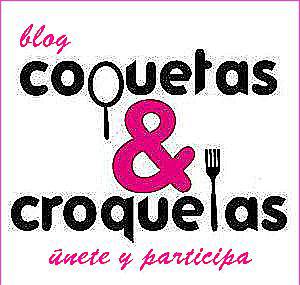 BLOG COQUETAS&CROQUETAS