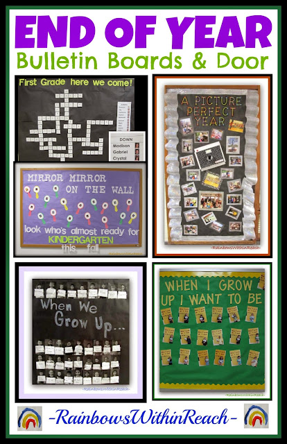 End of Year Bulletin Boards and Door Decorations via RainbowsWithinReach