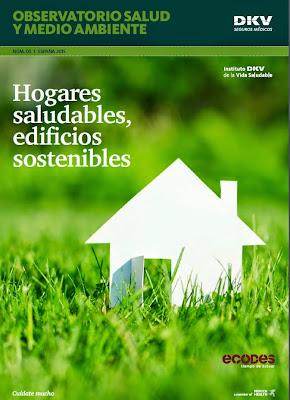 http://ecodes.org/salud-y-medio-ambiente-ecodes/observatorio-2015-dkv-salud-y-medio-ambiente-hogares-saludables-edificios-sostenibles#.VV9a7U85-Ul