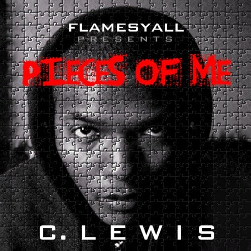 FlamesYall Presents C.Lewis