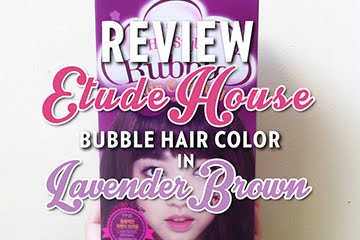 [REVIEW] Etude House Bubble Hair Color