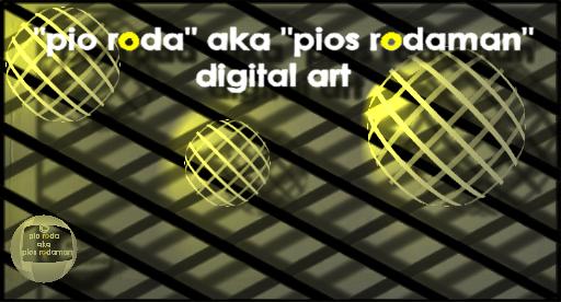 """""""Pio Carlos Roda"""" aka """"Pios Rodaman"""" aka PCRoda - Digital Art"""