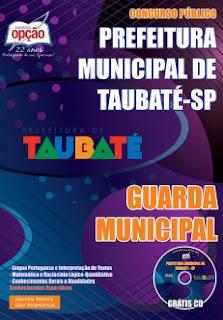 Apostila Prefeitura de Taubaté (Grátis CD ROM) Guarda Municipal.