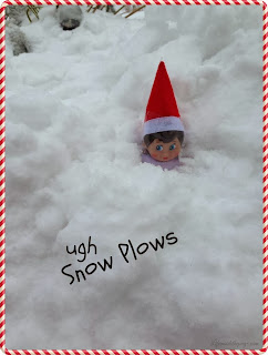 Elf on the Shelf:  -----Snow Plows