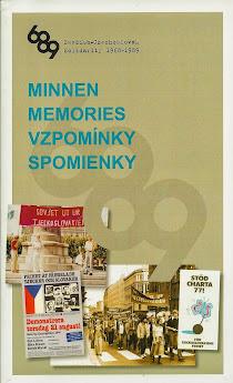 MINNEN. MEMORIES. VZPOMÍNKY. SPOMIENKY. Utgiven för konferensen i Stockholm 27 september 2011