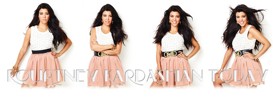 Kourtney Kardashian Today
