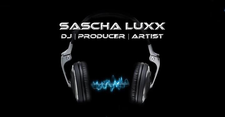 Sascha Luxx - DJ | Producer | Artist